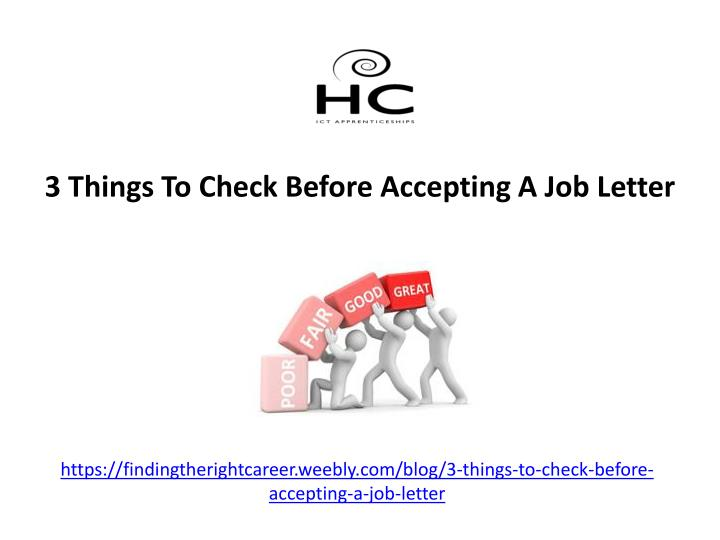 https findingtherightcareer weebly com blog 3 things to check before accepting a job letter n.