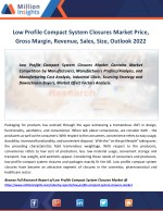 low profile compact system closures market price