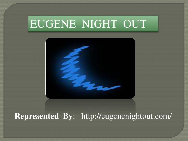 eugene night out n.