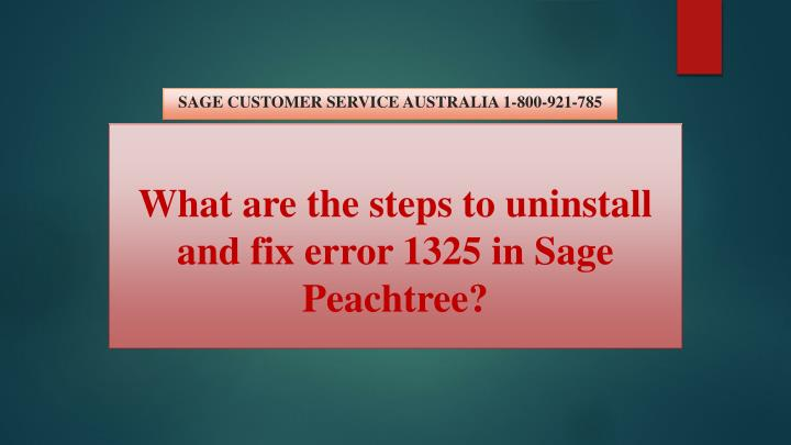 what are the steps to uninstall and fix error 1325 in sage peachtree n.