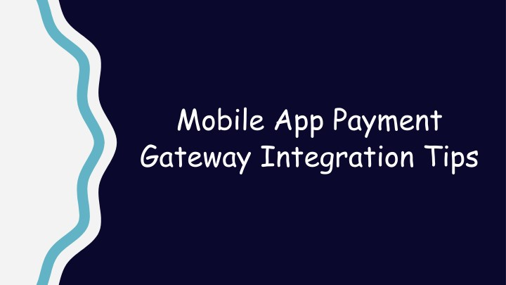 mobile app payment gateway integration tips n.
