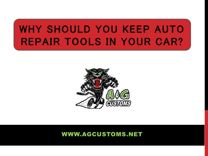 why should you keep auto repair tools in your car n.