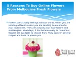 5 reasons to buy online flowers from melbourne