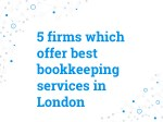 5 firms which offer best bookkeeping services