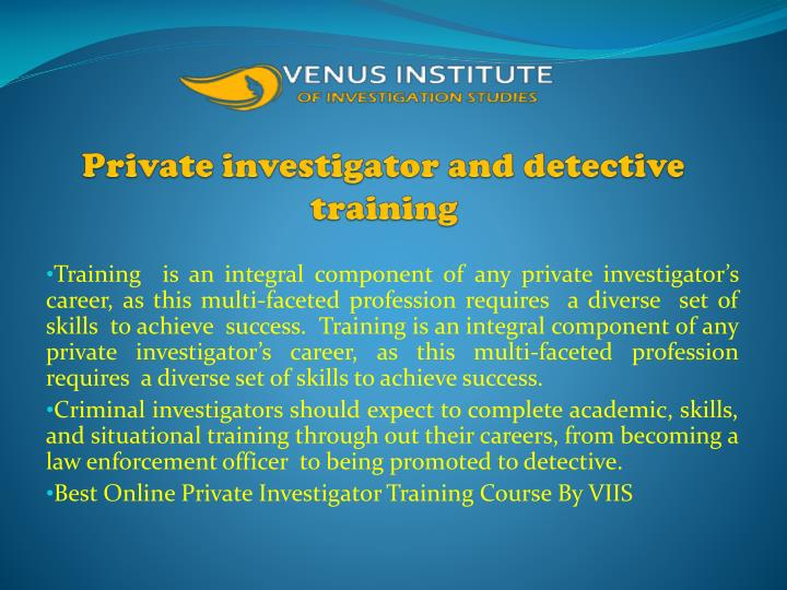 private investigator and detective training n.