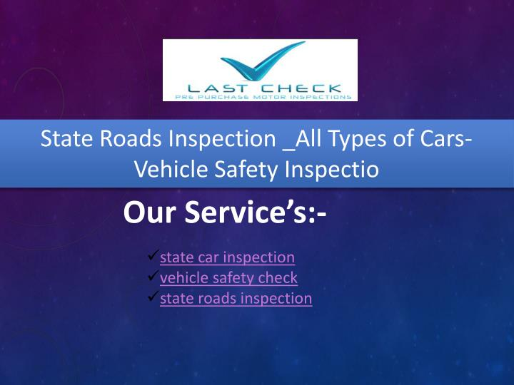 state roads inspection all types of cars vehicle n.