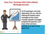 grow y our business with online mobile recharge