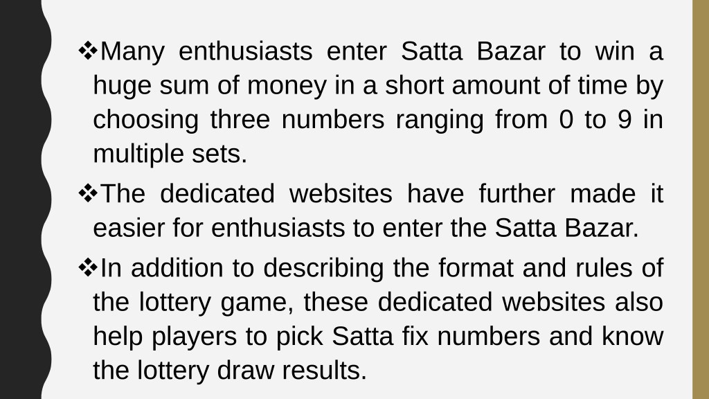 PPT - How to Enter the Satta Bazar without incurring Huge