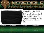 ib bphc17s insulated side loading semi rigid