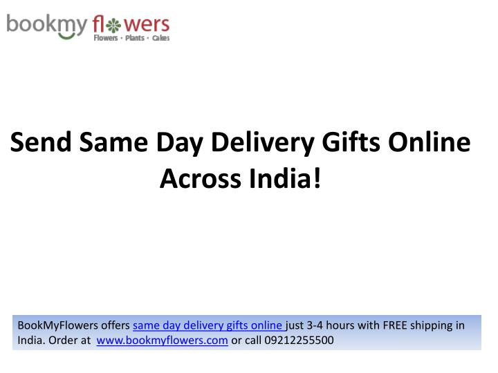 send same day delivery gifts o nline across india n.
