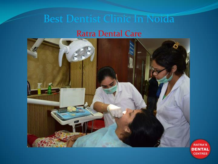 best dentist clinic in noida n.