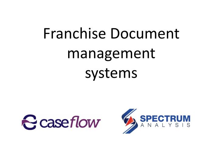 franchise document management systems n.