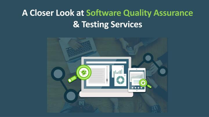 a closer look at software quality assurance n.