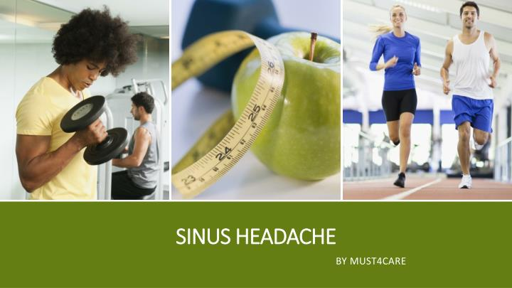 sinus headache n.