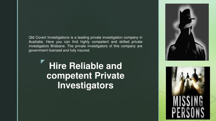 hire reliable and competent private investigators n.