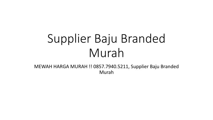 supplier baju branded murah n.