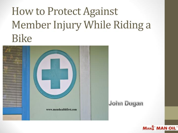 how to protect against member injury while riding a bike n.
