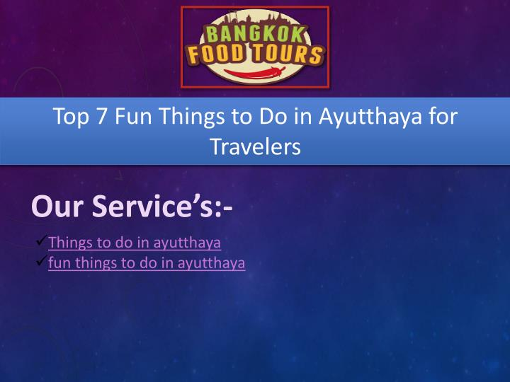top 7 fun things to do in ayutthaya for travelers n.