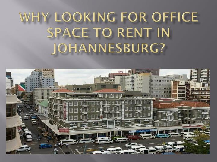 why looking for office space to rent in johannesburg n.