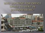 why looking for office space to rent in johannesburg