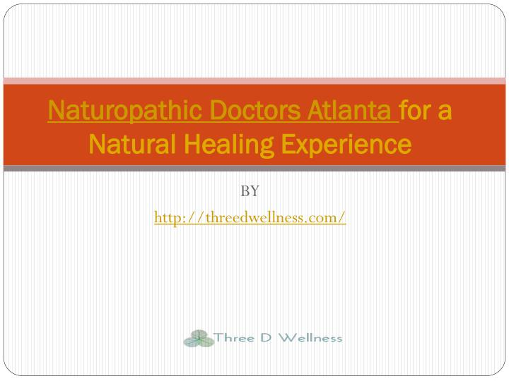 naturopathic doctors atlanta for a natural healing experience n.