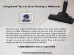living room tiles and grout cleaning in melbourne 1