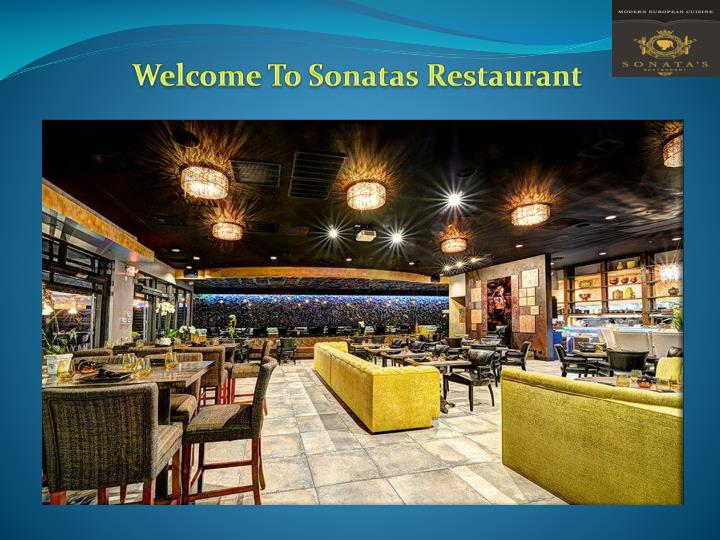 welcome to sonatas restaurant n.