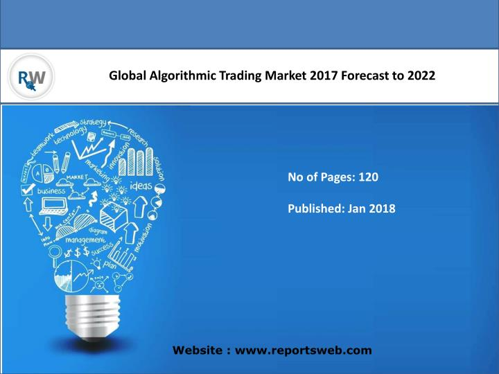 global algorithmic trading market 2017 forecast n.