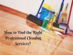how to find the right professional cleaning