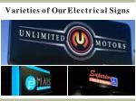 varieties of our electrical signs