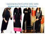wayscoop buy kurtis online india ladies designer kurti long kurti short kurti 5