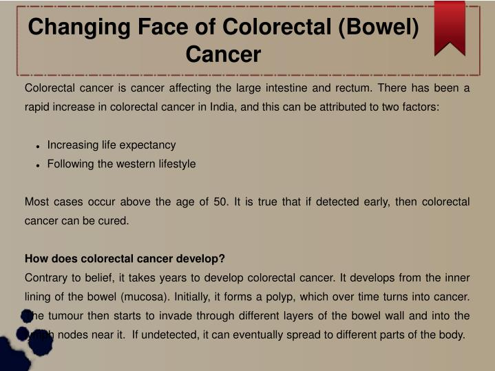 changing face of colorectal bowel cancer n.