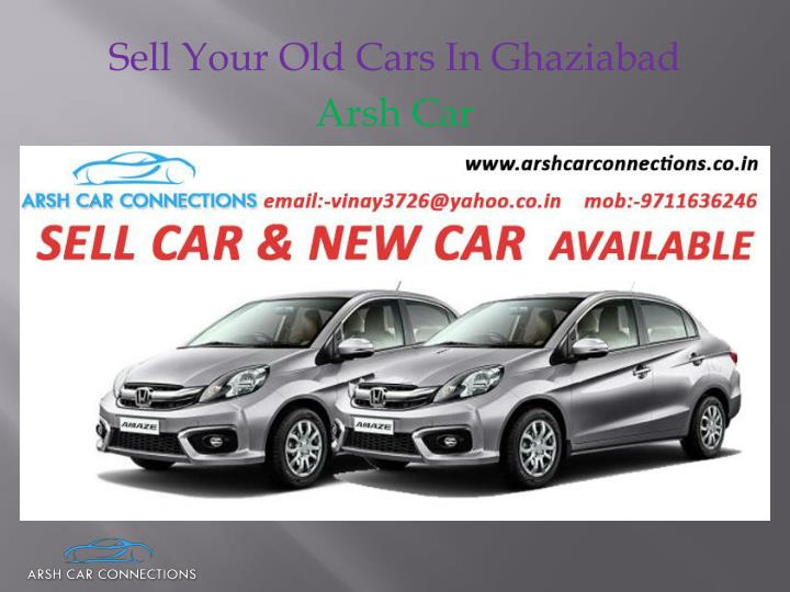 sell your old cars in ghaziabad n.