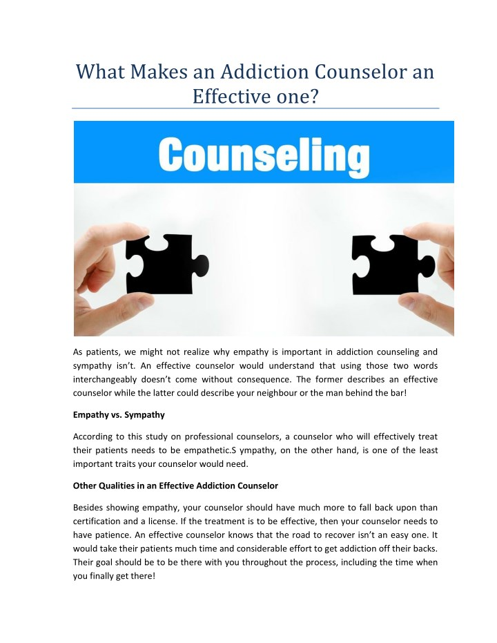 what makes an addiction counselor an effective one n.