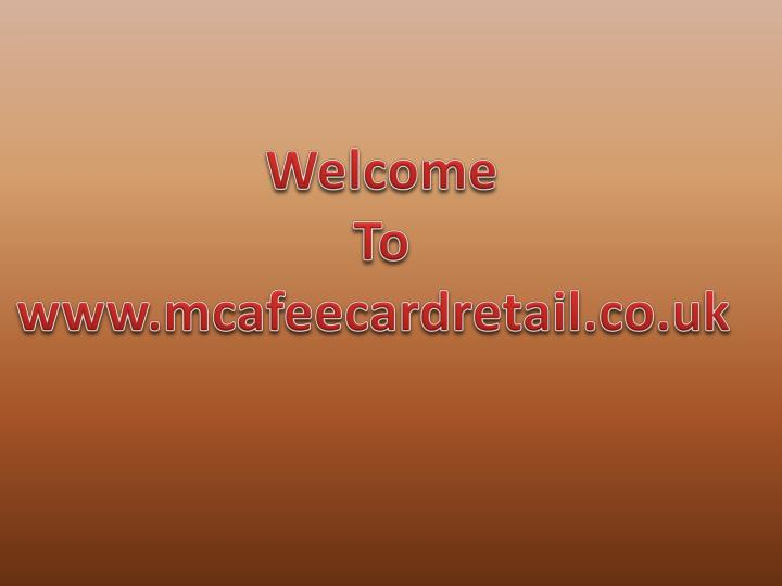 welcome to www mcafeecardretail co uk n.