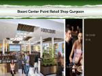 baani center point retail shop gurgaon