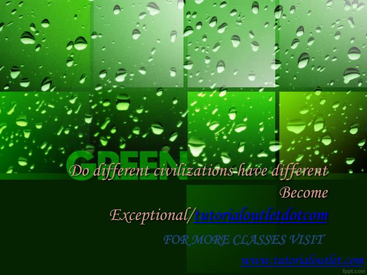 do different civilizations have different become exceptional tutorialoutletdotcom n.