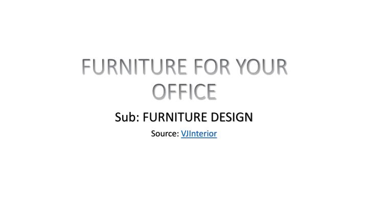 furniture for your office n.