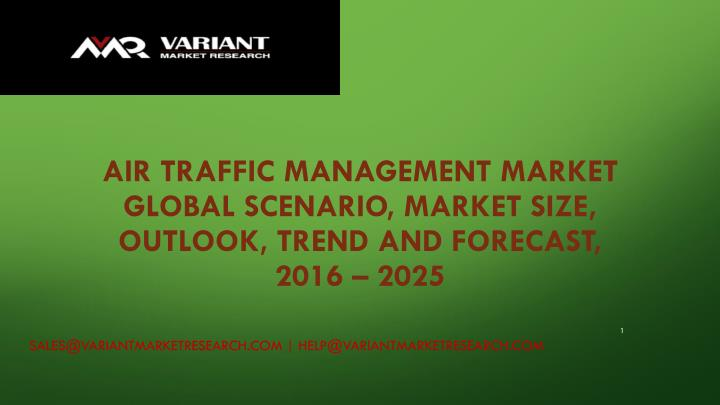 air traffic management market global scenario market size outlook trend and forecast 2016 2025 n.