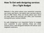 how to get web designing services on a tight budget 1