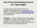 how to get web designing services on a tight budget 3