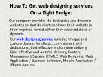 how to get web designing services on a tight budget 5