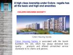 a high class township under colors regalia has all the basic and high end amenities 1