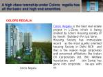 a high class township under colors regalia has all the basic and high end amenities