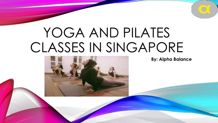 yoga and pilates classes in singapore n.