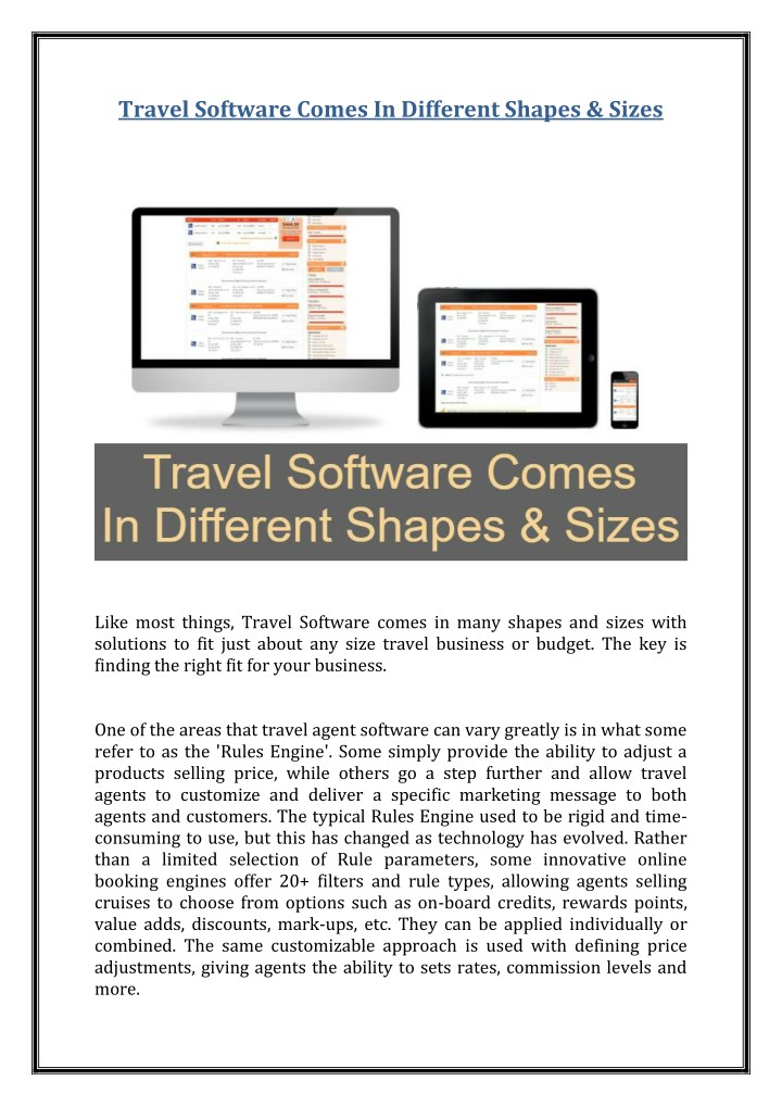 travel software comes in different shapes sizes n.