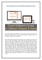 travel software comes in different shapes sizes