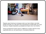 regular carpet cleaning is necessary when