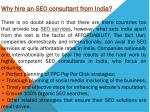 why hire an seo consultant from india there