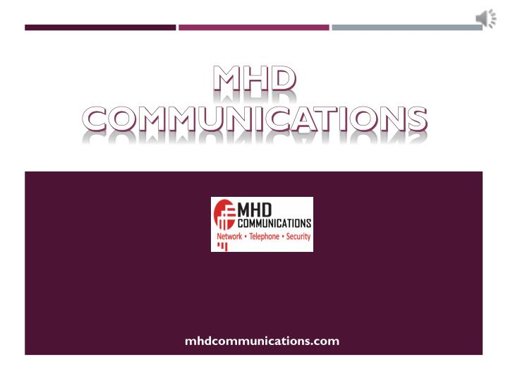 mhd communications n.